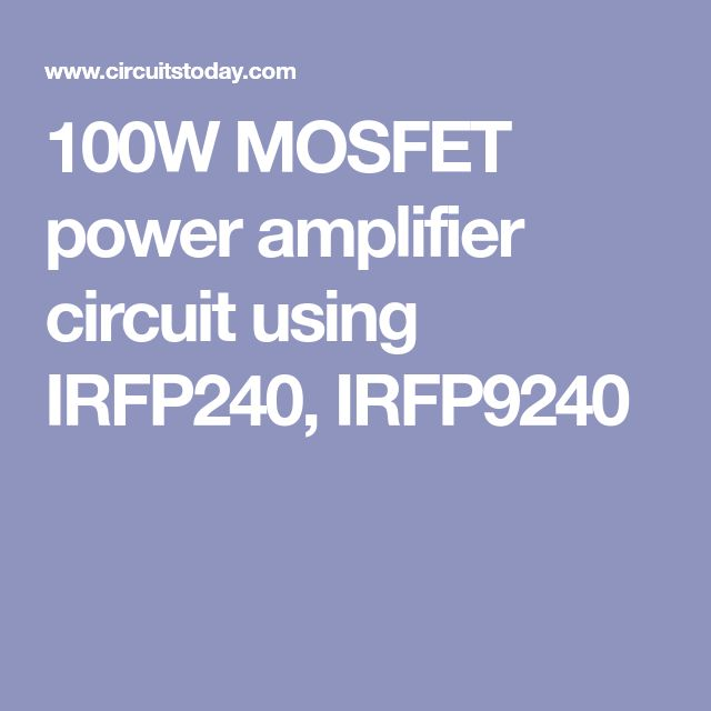 100w mosfet power amplifier circuit using irfp240, irfp9240100w mosfet power amplifier circuit using irfp240, irfp9240 electronica circuit