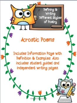 Acrostic Poetry - Defining & Writing. Want to do a quick mini-lesson on Acrostic Poems and have your student poets try them out? Then this set is perfect for you!