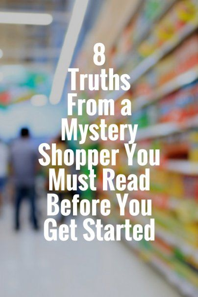 8 Truths From a Mystery Shopper You Must Read Before You Get Started   Best Career Advice   Additional Income Ideas   Making Extra Money   Work Tips   Advice From A Mystery Shopper