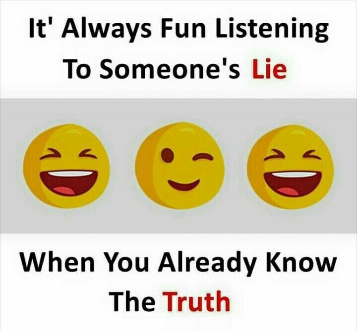 """My lying backstabbing """"friends"""" always amaze me with their lies to my face."""