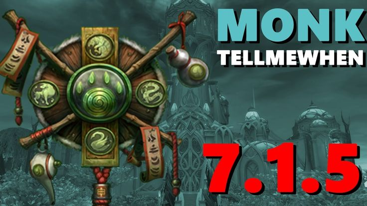 Monk TMW Profile for Patch 7.1.5 w/Download #worldofwarcraft #blizzard #Hearthstone #wow #Warcraft #BlizzardCS #gaming