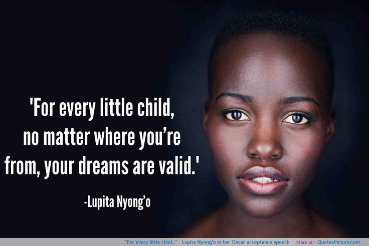 """For every little child…"" – Lupita Nyong'o: Little Children, Lupita Gall, Oscars Accepted, Dreams, Girls Generation, Lupita Nyong Or ', Accepted Speech, Inspiration Quotes, Lupitanyongo Quotes"