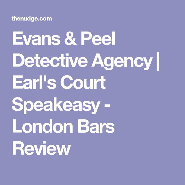 Evans & Peel Detective Agency   Earl's Court Speakeasy - London Bars Review