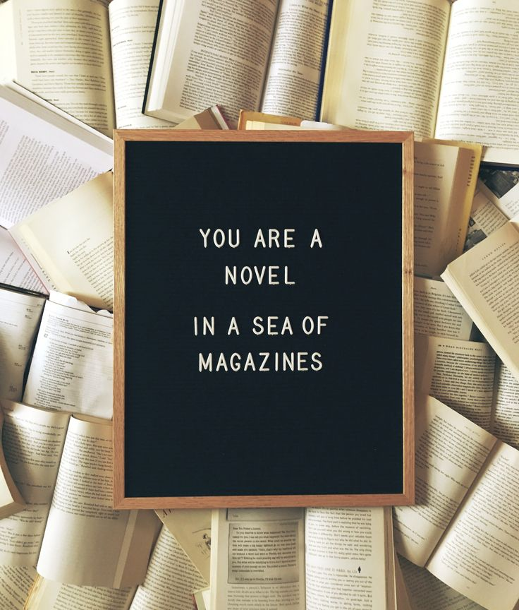 You are a novel in a sea of magazines - Drew Holcomb, Fire and Dynamite  Song of the Day Letter Board Inspo