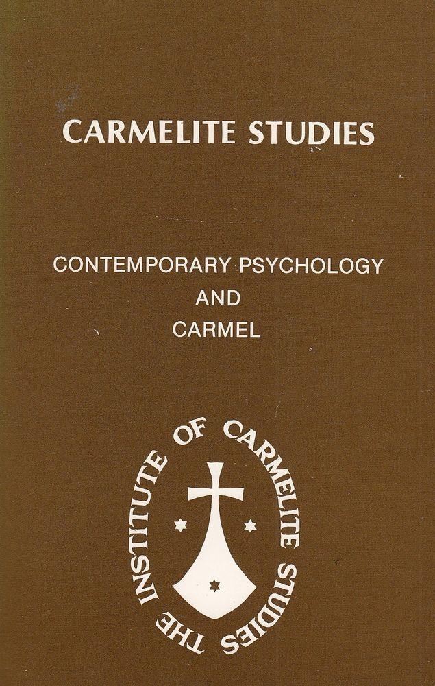 Carmelite Studies: Contemporary Psychology and Carmel 1982 Editor John Sullivan