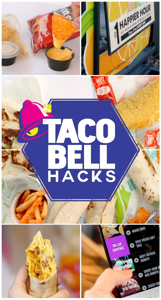 Every Taco Bell Hack You Ve Ever Wanted Taco Bell Recipes Taco