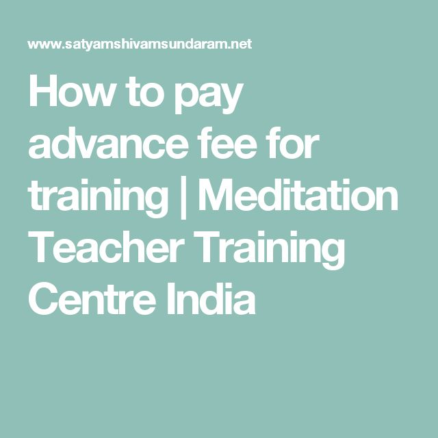 How to pay advance fee for training | Meditation Teacher Training Centre India