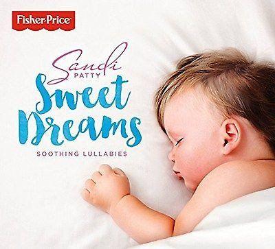 CD Sandi Patty - Sweet Dreams Soothing Lullabies Fisher Price