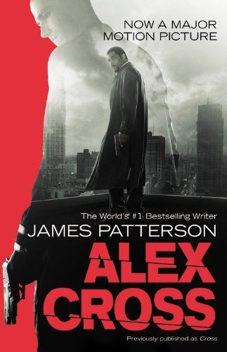 Alex Cross: Also published as CROSS by James Patterson, http://www.amazon.com/dp/1455523534/ref=cm_sw_r_pi_dp_.g-Oqb1PGH7WG