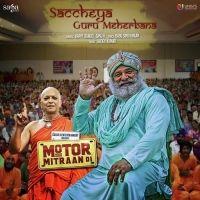 Saccheya Guru Meherbana Is The Single Track By Singer Happy Raikoti-Sanj V.Lyrics Of This Song Has Been Penned By Babu Singh Maan & Music Of This Song Has Been Given By Sanj V.