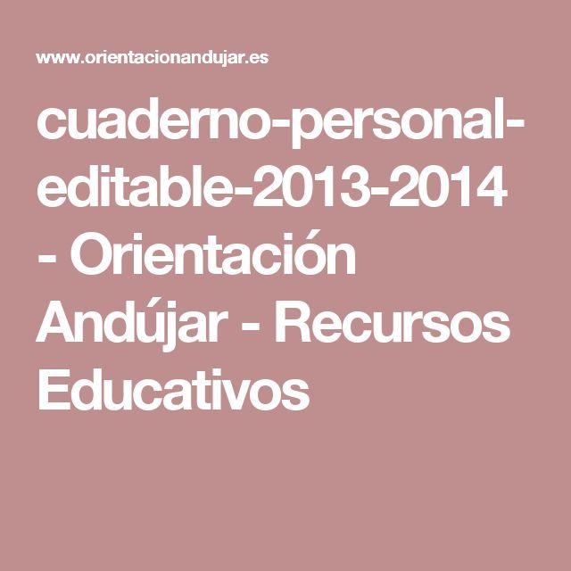 cuaderno-personal-editable-2013-2014 - Orientación Andújar - Recursos Educativos