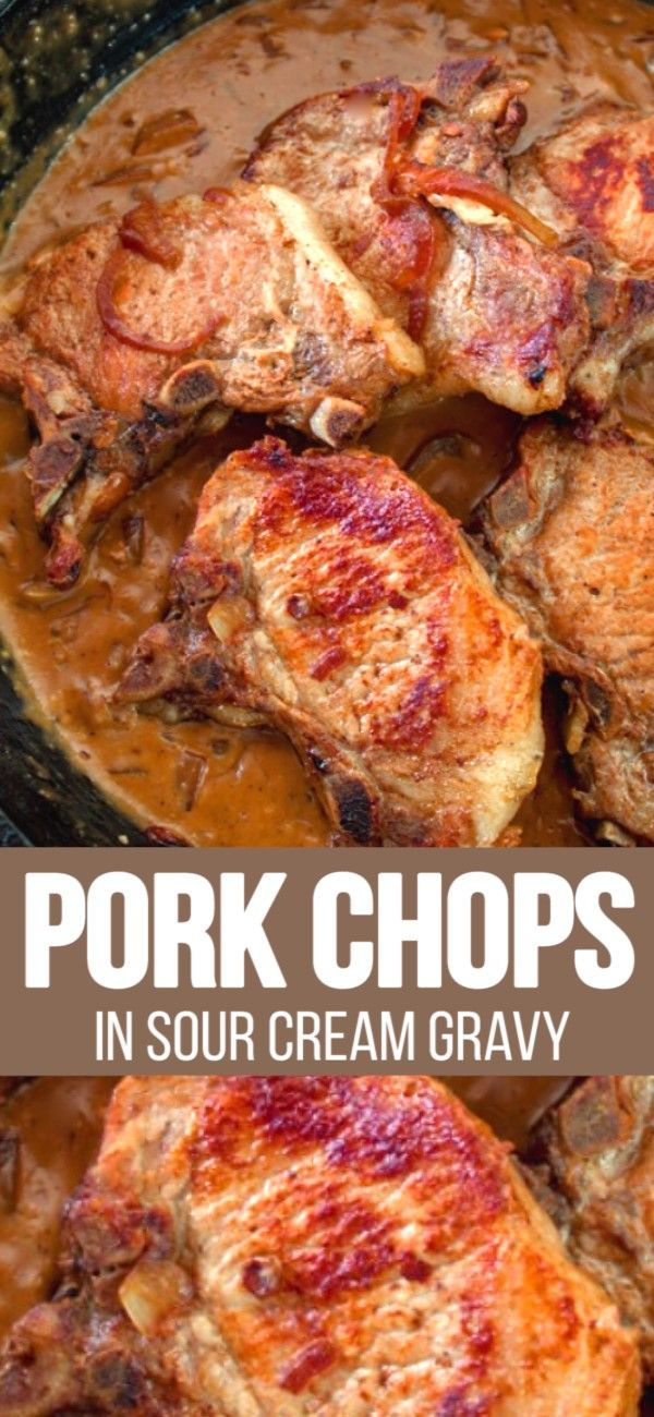 Pork Chops In Sour Cream Gravy In 2020 Pork Recipes Cream Gravy Recipes