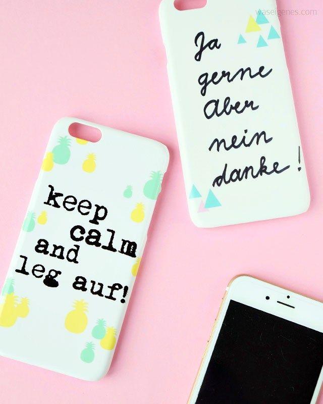 Handyhüllen selbst gestalten | keep calm and leg auf | Ja gerne aber nein danke | Ananas | kostenloser Download | waseigenes.com Blog