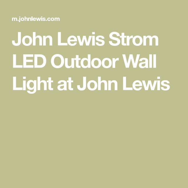 John Lewis Strom LED Outdoor Wall Light at John Lewis