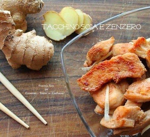 Tacchino marinato con salsa di soia e zenzero fresco | Creazioni... Fusion or Confusion?