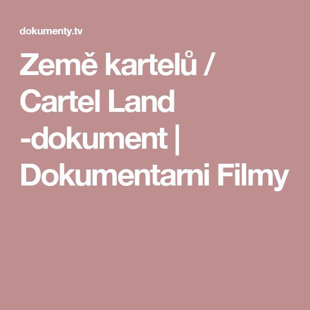 Země kartelů / Cartel Land -dokument | Dokumentarni Filmy