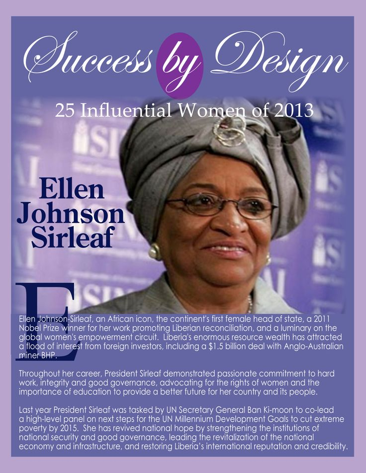 Ellen Johnson Sirleaf, President of Liberia Silke Endress 25 Influential Women of 2013