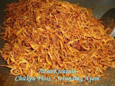 HomeKreation - Kitchen Corner: Chicken Floss (Serunding Ayam )
