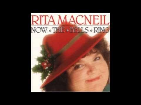 Rita MacNeil -  Now the bells ring
