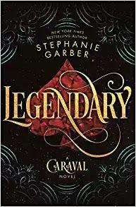 """Book Lovin' Alicia: Stephanie Garber's """"Legendary (Caraval #2) #ARCReview #Fantasy #YoungAdult #BookBlog #BookReview #Caraval #Legendary"""