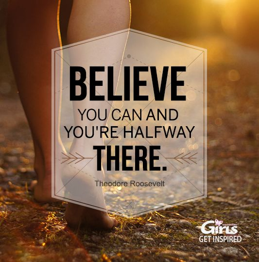 Believe You Can! #InspirationalQuotes #GetInspired