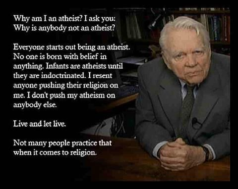 Andy Rooney - Why am I an atheist - http://dailyatheistquote.com/atheist-quotes/2013/09/30/andy-rooney-atheist/