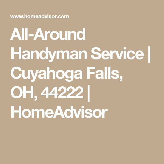 All-Around Handyman Service | Cuyahoga Falls, OH, 44222 | HomeAdvisor
