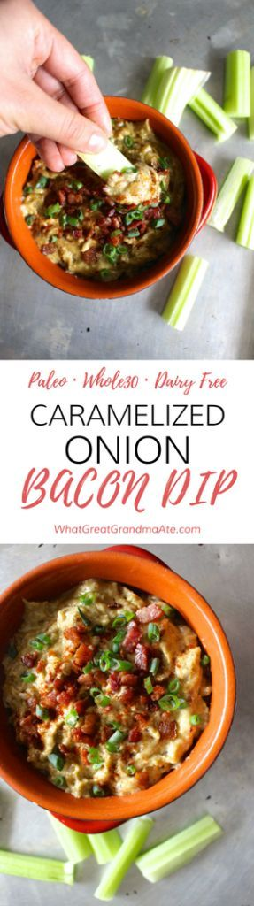 Caramelized Onion Bacon Dip - Paleo Dairy Free Whole30
