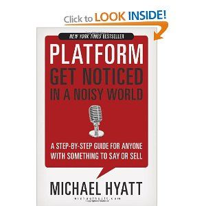 Michael Hyatt - The Platform  Recommended by two people on The Secret Team.