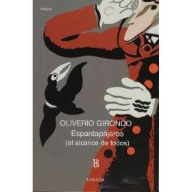 """Espantapájaros""  Oliverio Girondo"