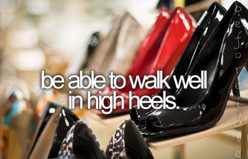 : Bucketlist, Walks, Walk In, Buckets, Walk Well, Before I Die, High Heels, Things, Bucket Lists