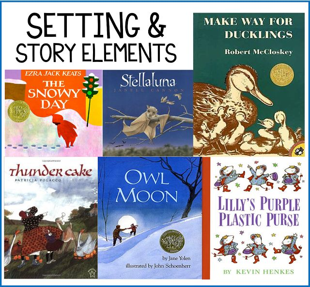 my favorite picture books for setting and story elements profe