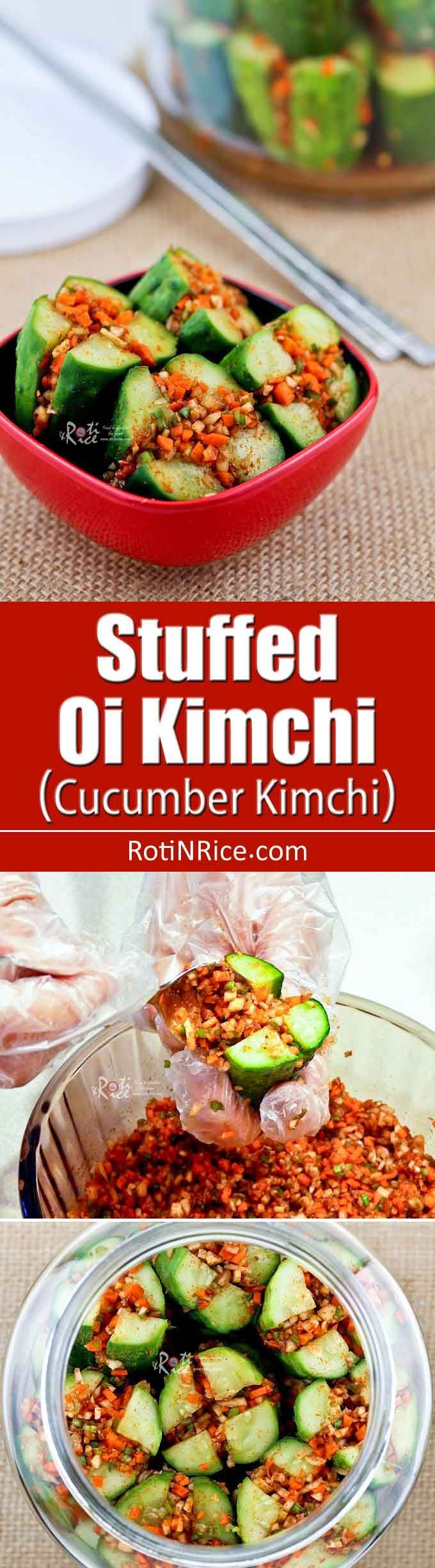 This crunchy Stuffed Oi Kimchi (Cucumber Kimchi) is a wonderful condiment during the warm summer months when small Kirby cucumbers are easily available.   RotiNRice.com