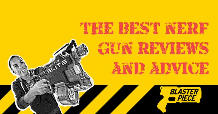 The best NERF gun reviews, tips and advice on everything from modified N-Strike Elite