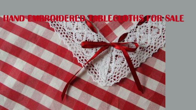 hand embroidered tablecloths for sale