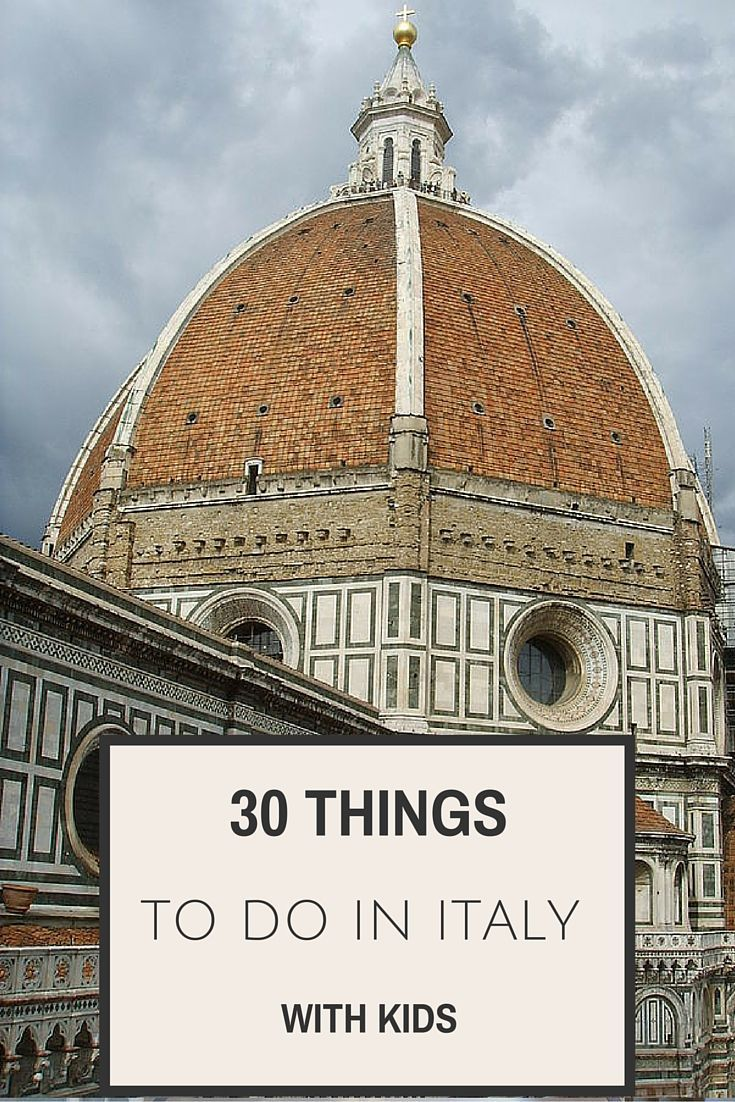 30 things to do in Italy with kids: What to do in 8 regions of Italy
