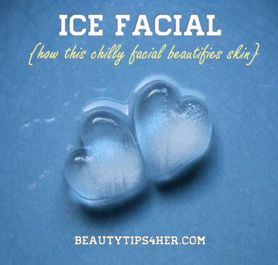 Ice Facial – How This Chilly Facial Beautifies Skin | Beauty and MakeUp Tips
