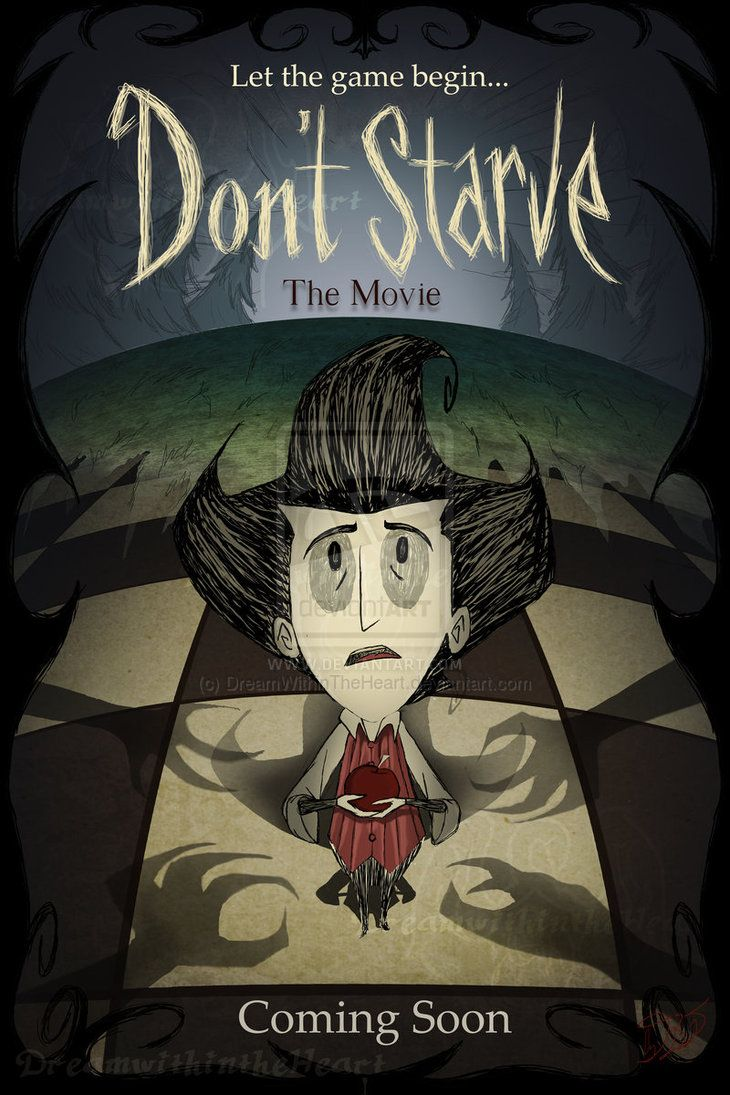 Contest Dont Starve Movie Poster By Dreamwithintheheart On