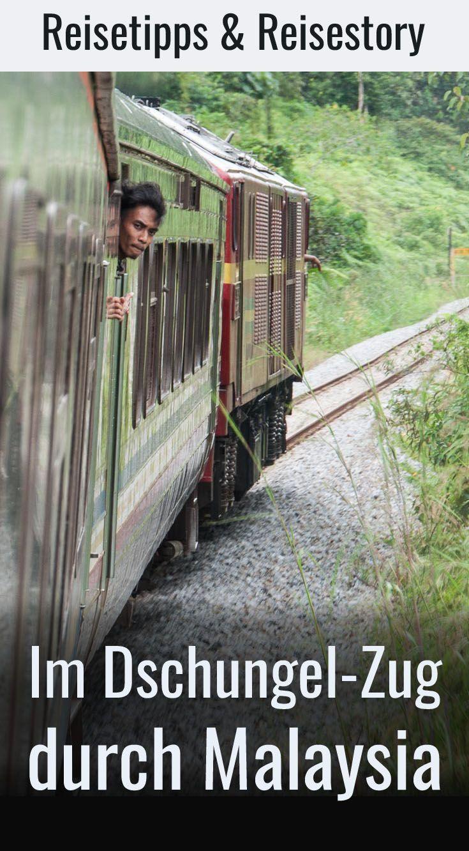 Mit der 'Dschungel-Eisenbahn' durch Malaysia