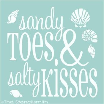 Sandy Toes & Salty Kisses stencil beach seashells