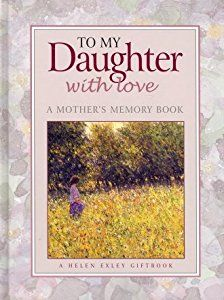 Buy a cheap copy of To My Daughter With Love - A Mothers... book . Free shipping over $10.