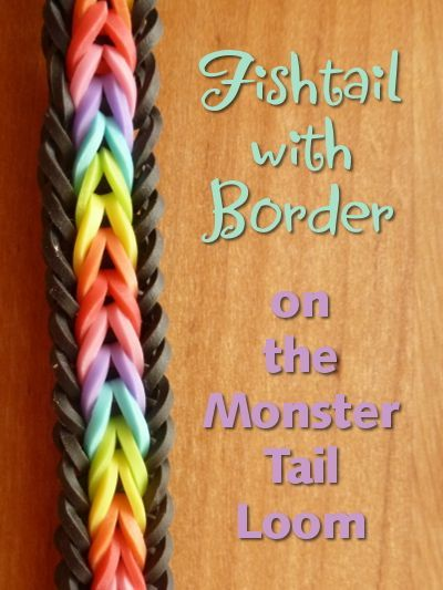 Fishtail pattern with a border for the monster tail loom