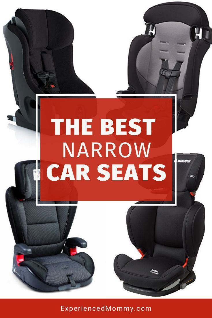 The Best Narrow Car Seat And Booster Seats 2020 Car Seats Baby