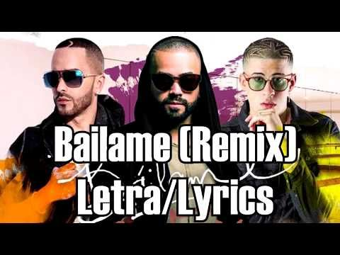 Bailame [Remix] - (Letra/Lirycs) Nacho Ft. Yandel & Bad Bunny - VER VÍDEO -> http://quehubocolombia.com/bailame-remix-letralirycs-nacho-ft-yandel-bad-bunny    Dale like a este vídeo y Suscribete para mas canciones. By: Key Music. Créditos de vídeo a Popular on YouTube – Colombia YouTube channel