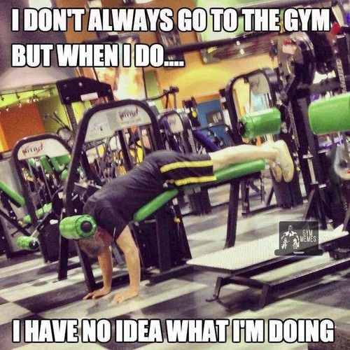 Hilarious images of the day -65 pics- I Don't Always Go To The Gym, But When I Do ...