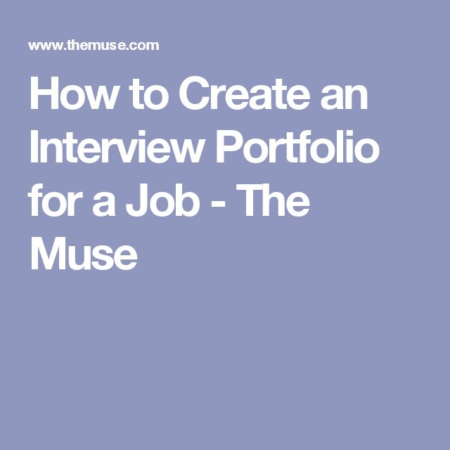 How to Create an Interview Portfolio for a Job - The Muse