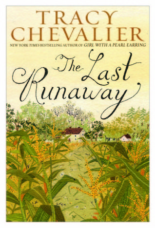 Tracy Chevalier - The Last Runaway