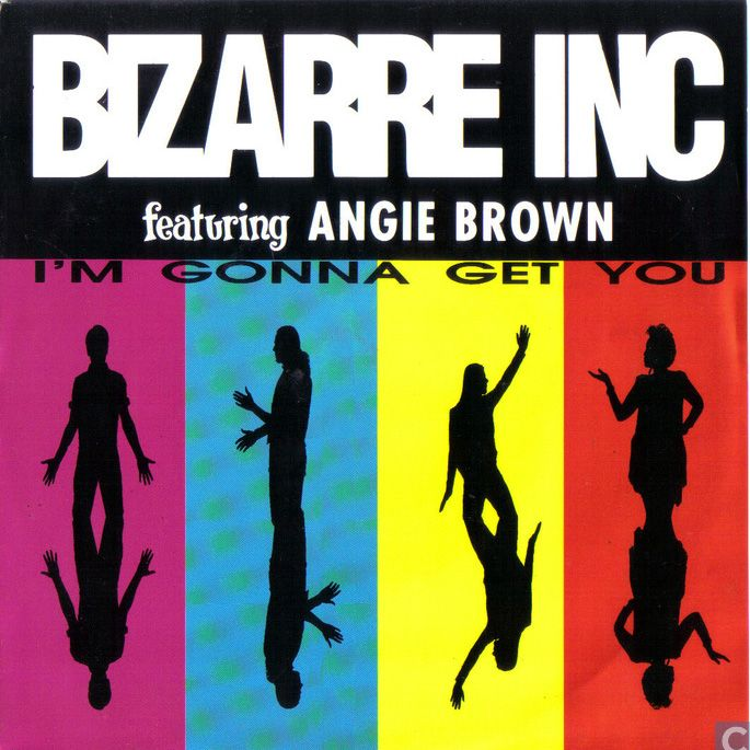 Bizarre Inc Feat. Angie Brown - I'm gonna Get You