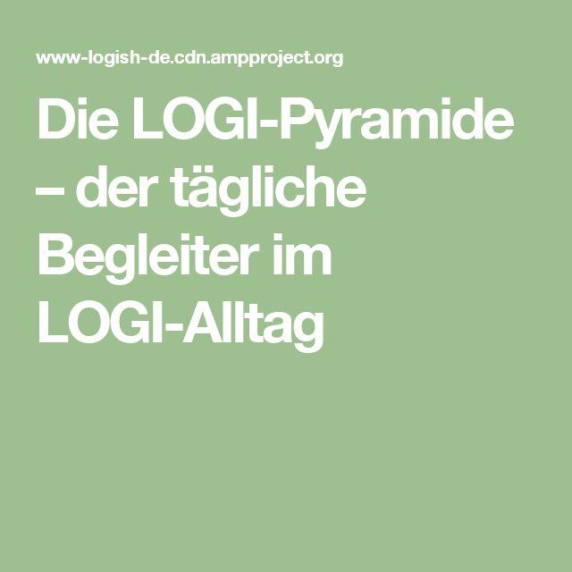 Die LOGI-Pyramide – der tägliche Begleiter im LOGI-Alltag