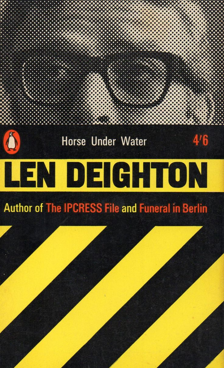 Len Deighton HORSE UNDER WATER